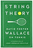 img - for String Theory: David Foster Wallace on Tennis: A Library of America Special Publication book / textbook / text book