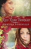 Red Rose Bouquet: A Contemporary Christian Novel (Grace Revealed Book 2)