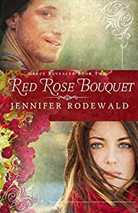 Red Rose Bouquet by Jennifer Rodewald ebook deal