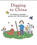 Digging to China (Books for Young Learners)
