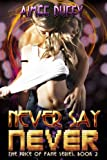 Never Say Never (The Price of Fame Series Book 2)