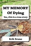 My Memory of Dying, Erik Bruno, 1482582635