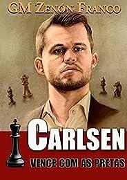 Carlsen Vence com as Pretas