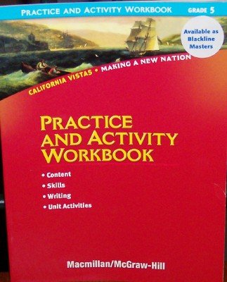 Practice and Activity Workbook Grade 5 (California Vistas, Making a New Nation)
