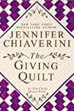 The Giving Quilt, Jennifer Chiaverini, 0525953604