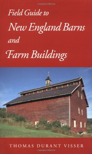 Field Guide to New England Barns and Farm Buildings (Library of New England)