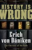 History Is Wrong, Erich von Däniken, 1601630867