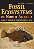 Fossil Ecosystems of North America, John R. Nudds and Paul Selden, 1840760885