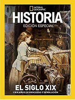 Extra Historia National Geographic nº 30. Noviembre 2018 - El siglo XIX