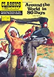 img - for Around the World in 80 Days (Classics Illustrated) book / textbook / text book