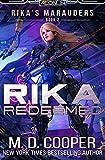 Rika Redeemed (Rika's Marauders) (Volume 2)