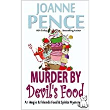 Murder by Devil's Food: An Angie & Friends Food & Spirits Mystery (The Angie & Friends Food & Spirits Mysteries Book 4)