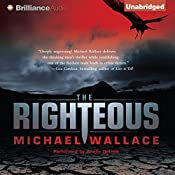 The Righteous: Righteous Series, Book 1 | Michael Wallace