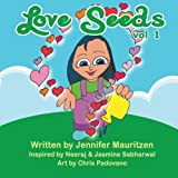 Love Seeds, Jennifer Mauritzen, 1477581359