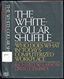img - for The White Collar Shuffle: Who Does What in Today's Computerized Workplace book / textbook / text book