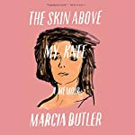 The Skin Above My Knee | Marcia Butler