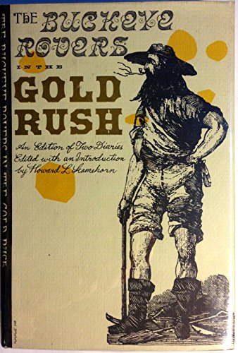 The Buckeye rovers in the gold rush: An edition of two diaries (California Gold Rush Books)