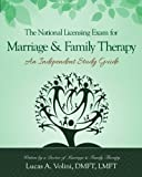 The National Licensing Exam for Marriage and Family Therapy: An Independent Study Guide by Lucas A. Volini (2015-09-17)