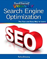 Teach Yourself VISUALLY Search Engine Optimization
