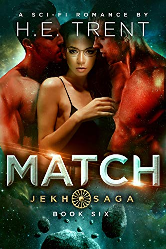 Match: A Sci-Fi Romance (The Jekh Saga Book 6)