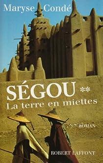 Ségou, tome 2 : La terre en miettes par Condé