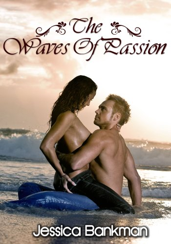 Romance Erotica: The Waves Of Passion