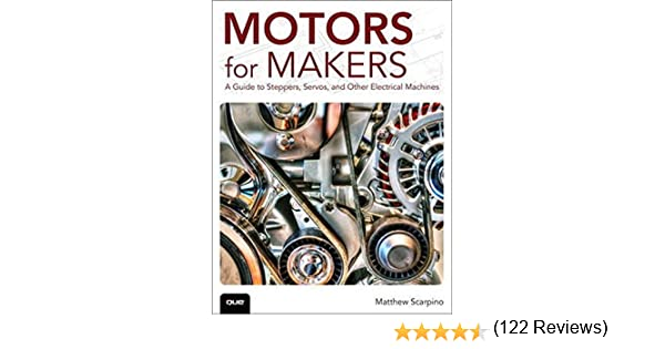 Scarpino, M: Motors for Makers: Amazon.es: Scarpino, Matthew ...