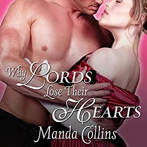 Why Lords Lose Their Hearts Audiobook