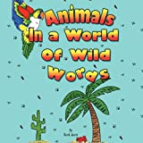 Animals in a World of Wild Words, David Journi, 1438941986