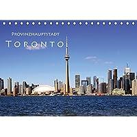 Provinzhauptstadt Toronto (Tischkalender 2018 DIN A5 quer): Stadt am Ontariosee (Monatskalender, 14 Seiten ) (CALVENDO Orte) [Kalender] [Apr 07, 2017] Seidl, Helene