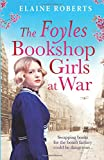 The Foyles Bookshop Girls at War