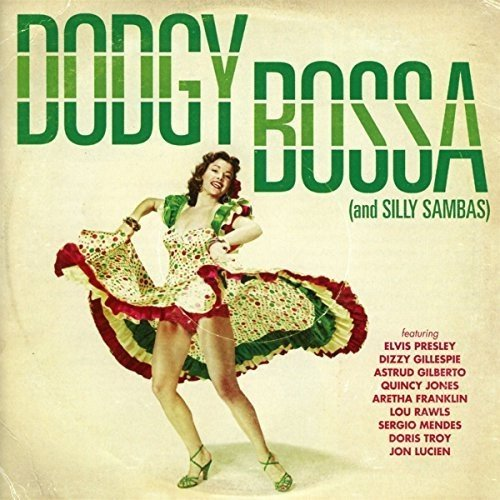 Various Artists - Dodgy Bossa (& Silly Sambas)