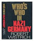Who's Who in Nazi Germany, Robert S. Wistrich, 002630600X