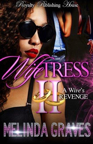 Wifetress 2 A Wife's Revenge ebook