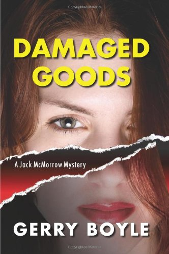 Damaged Goods: A Jack McMorrow Mystery (Jack McMorrow Mysteries)