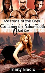 Masters of the Cats: Collaring the Saber-Tooth