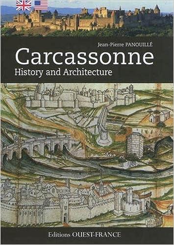 Carcassonne : History ans Architecture TOURISME - PATRIMOINE REGIONAL: Amazon.es: Panouillé, Jean-Pierre: Libros en idiomas extranjeros
