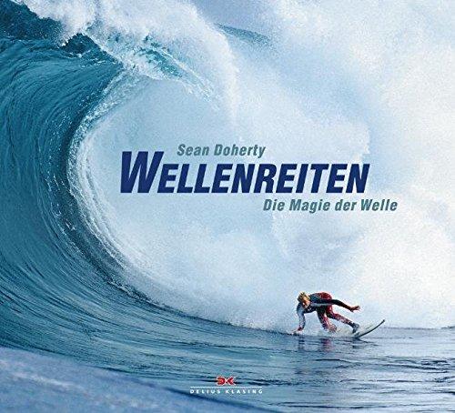 Wellenreiten: Die Magie der Welle