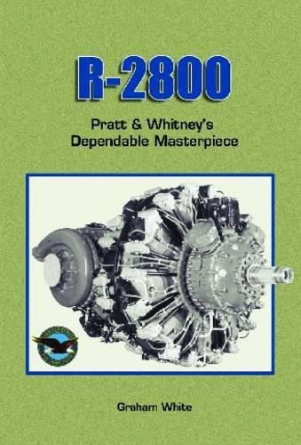 Books : R 2800: Pratt & Whitney's Dependable Masterpiece [R-241] (Premiere Series Books)