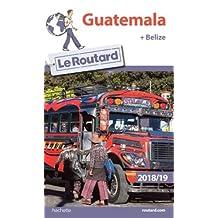 GUATEMALA BELIZE 2018-2019
