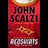 Redshirts: A Novel with Three Codas