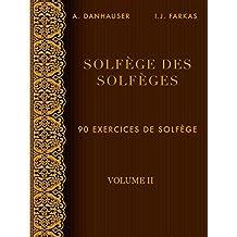Solfège des Solfèges, Volume 2: 90 exercices de solfège (French Edition)
