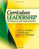 Curriculum Leadership: Development and Implementation