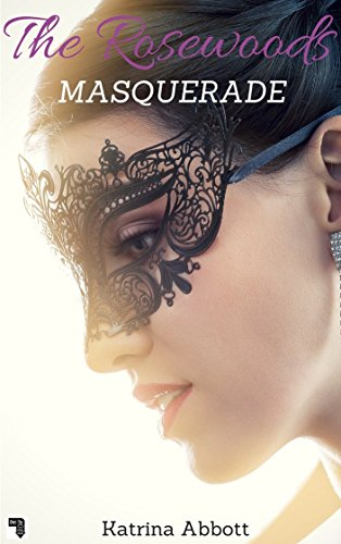 Masquerade (The Rosewoods Book 2) (Halloween Ii Clean Mask)