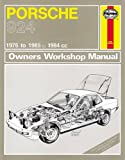 Porsche 924 Service and Repair Manual (Haynes Service and Repair Manuals)