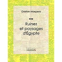 Ruines et paysages d'Égypte (French Edition)