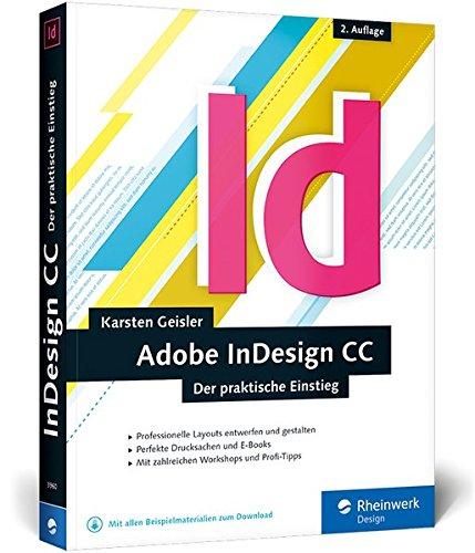 InDesign CC: Der praktische Einstieg