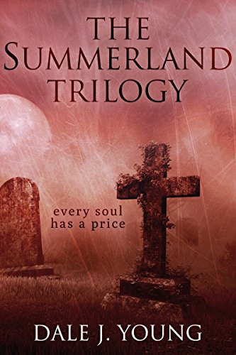 #freebooks – The Summerland Trilogy: The Complete Collection by Dale Young