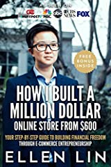 This book is a biography of a 7-figure e-commerce entrepreneur Ellen Lin who started her first business with $600 in her garage in 2011- starting from eBay.. And to Amazon, Walmart, Jet, Rakuten, Sears, Lazada, TradeMe, etc. So this book is n...