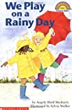 We Play on a Rainy Day (Hello Reader!, Level 1)